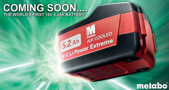 Metabo Announces 18V 5.2Ah Ultra Capacity Li-ion Battery Pack
