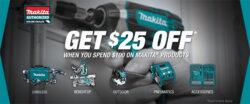 Save $25 off $100+ Makita Tool Orders!