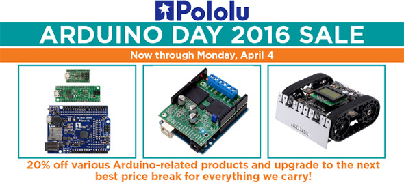 Pololu Arduino Day 2016 Sale