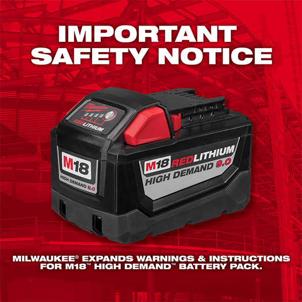 Milwaukee M18 9Ah High Demand Safety Notice
