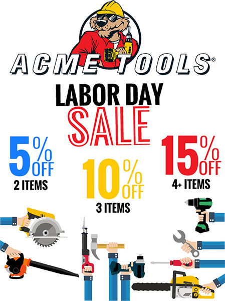 Acme Tools Labor Day Sale 2017