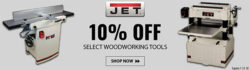 Jet Woodworking Tools July 2018 Sales Event