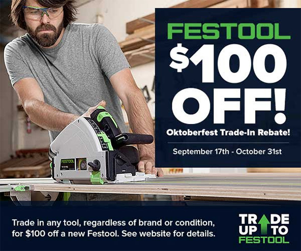 Festool 100 Off Trade-in Event Fall 2018
