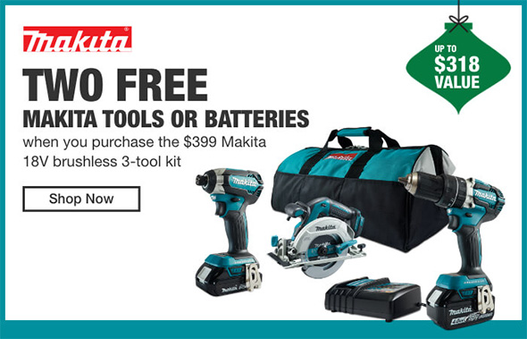 Home Depot Cordless Power Tools Holiday 2018 Tiered Savings Event Makita Promo 2