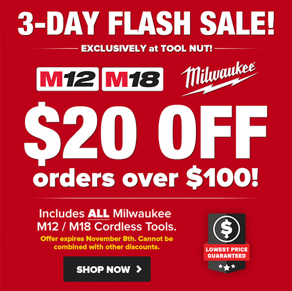 Milwaukee Cordless Tool Flash Sale Nov 2018