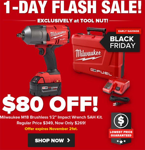 Milwaukee M18 Fuel Brushless Impact Wrench Flash Sale 11-21-18