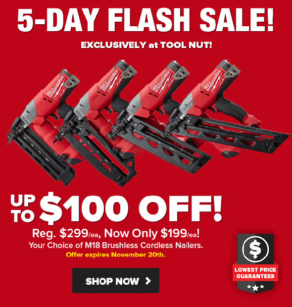 Milwaukee M18 Nailers Flash Sale Tool Nut November 2018