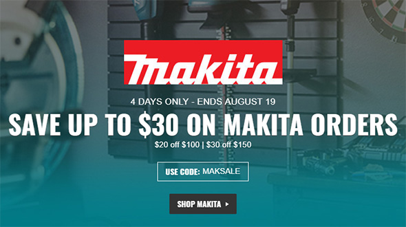 Makita Buy More Deal 8-19-19