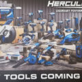 New Harbor Freight Hercules Cordless Power Tools Coming Soon Starting Q42019