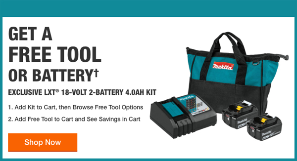 Home Depot Free Power Tools 2019 Promotion Makita One Free Tool