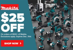 Makita 25 off 100 Holiday 2019 Promo