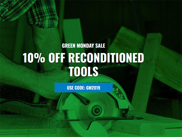 CPO Reconditioned Tool Sale Green Monday 2019