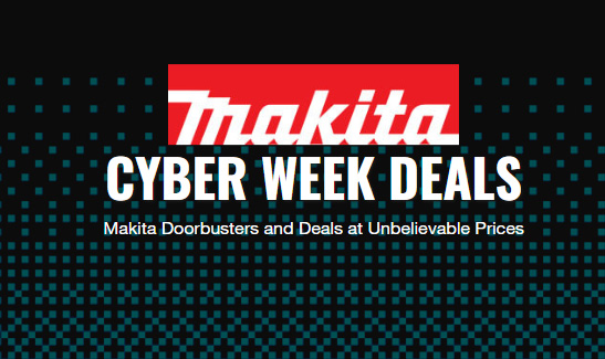 CPO Tools Makita Cyber Week Deals 12-7-19