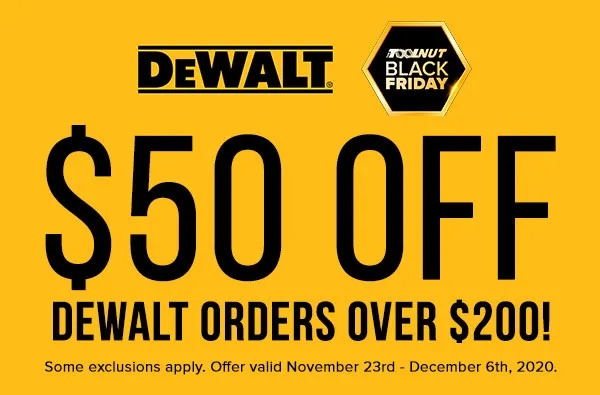 Dewalt 50 off 200 Coupon Pre Black Friday 2020 Tool Deal Tool Nut